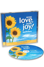 More Love, More Joy! Meditations • (SALE $10.47)